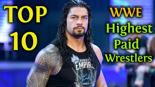 Highest Paid WWE super stars