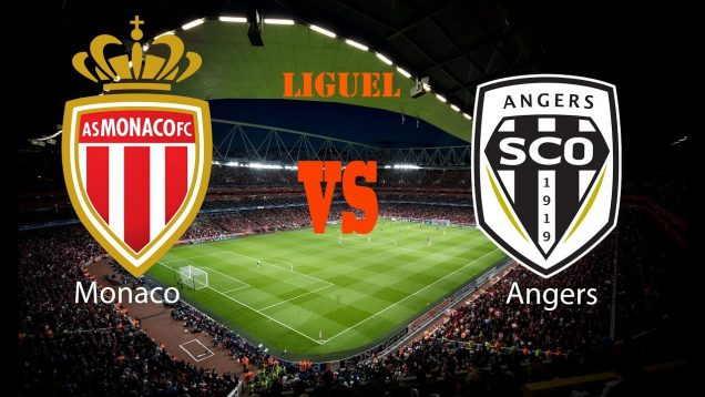 Monaco Vs Angers Live Streaming